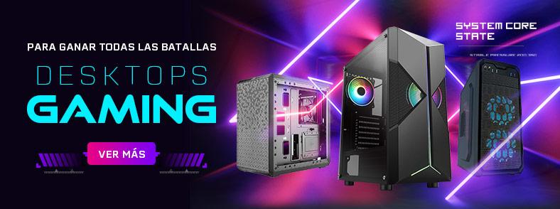 Ofertas Especiales Desktops Gaming