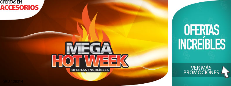 Mega Hot Week en Accesorios