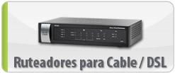 Ruteadores para Cable/DSL
