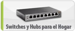 Switches y Hubs para el Hogar